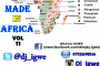 Made in Africa Vol 11 (Audio & Video) by Dj Igwe